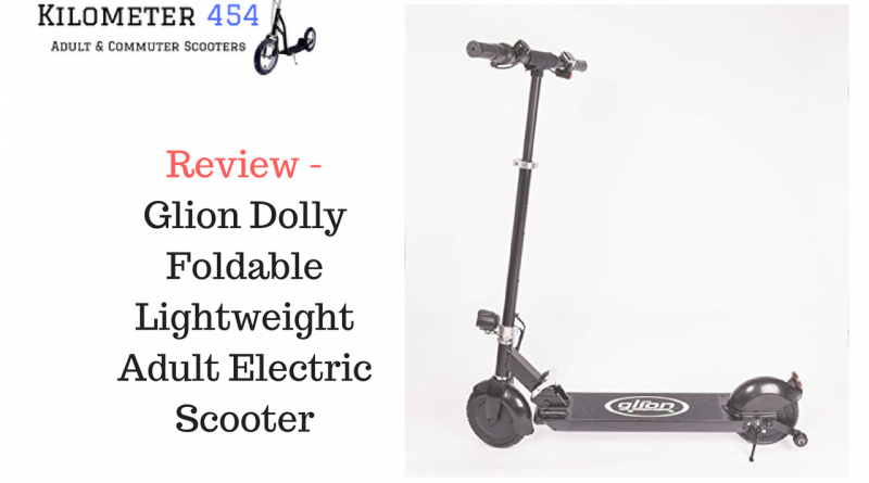 Glion Dolly Foldable Electric Scooter Review